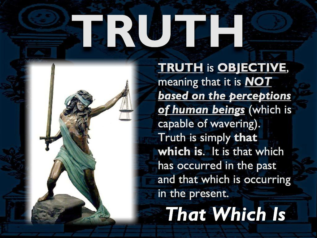truth vs perception Truth vs perception is'nt that a misnomer i mean, not to say there isn't truth, there certainly is truth but in the human mind, when there is a perception, esspecially an unquestioned.