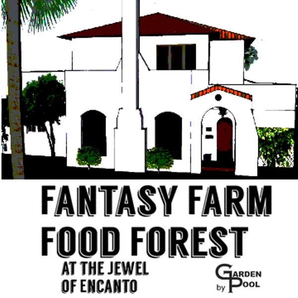 Fantasy farm food forest inaugural tour phoenix sat for Garden pool meetup