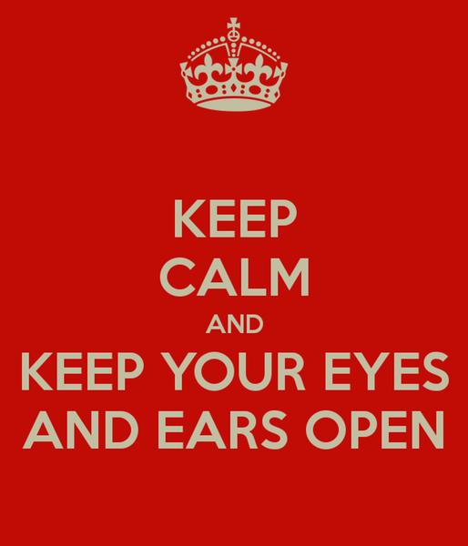 Open Eyes and Open Ears