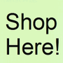 SHOP HERE! (new items daily)