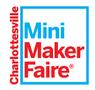 Charlottesville Mini Maker Faire