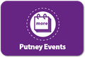 What events are happening in Putney?