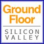 Ground Floor Silicon Valley
